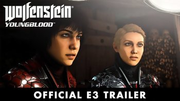 E3 2019 - Wolfenstein Youngblood - trailer and release date