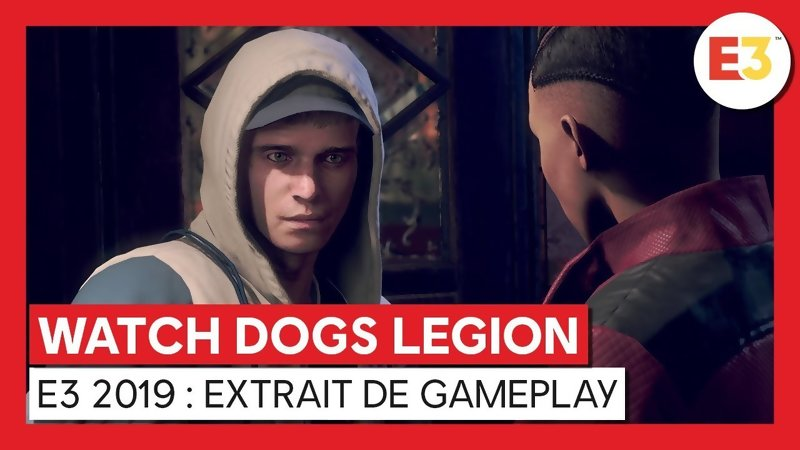 E3 2019 - Gameplay Video for Watch Dogs Legion