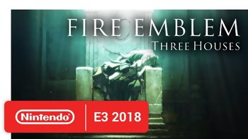 E3 2018 - Nintendo announced Fire Emblem: Three Houses