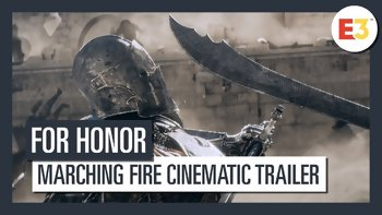 E3 2018 - Ubisoft annonce For Honor Marching Fire