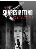 the-shapeshifting-detective